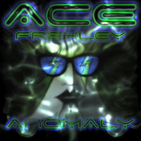 Frehley, Ace: Anomaly