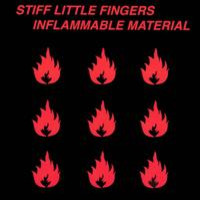 Stiff Little Fingers: Inflammable material