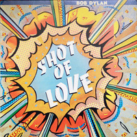 Dylan, Bob : Shot Of Love