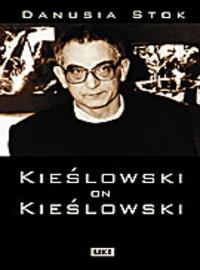 Stok, Danusia: Kieslowski on Kieslowski