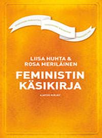 Huhta Liisa: Feministin käsikirja