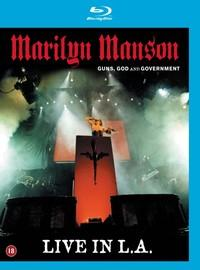 Marilyn Manson : Guns, god and government