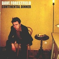 Forestfield, Dave: Continental dinner