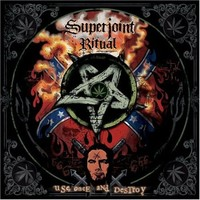 Superjoint Ritual: Use once & destroy