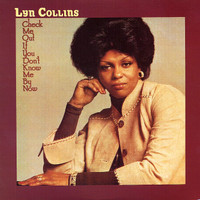 Collins, Lyn: Check me out if you dont know me by now