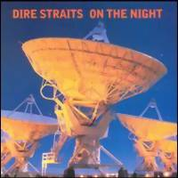 Dire Straits : On the night