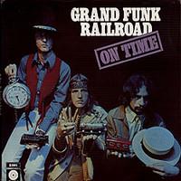 Grand Funk Railroad: On time