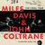 Coltrane, John / Davis, Miles : The final tour: The bootleg series vol.6 - 4CD