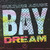 Culture Abuse : Bay dream - LP