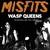 Misfits : Wasp Queens - CD